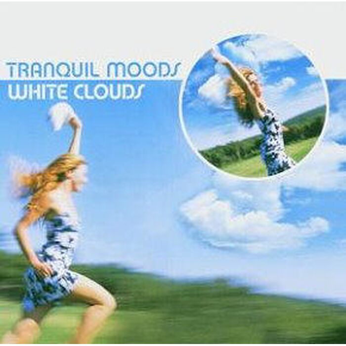 Tranquil Moods - White Clouds