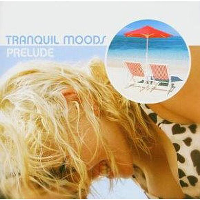 Tranquil Moods - Prelude