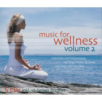 Music for Wellness Volume 2 - Yoga, Pilates, Qi Gong,...