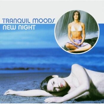 Tranquil Moods - New Night