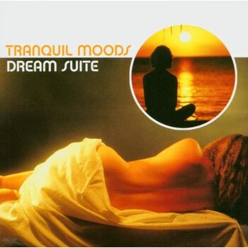 Tranquil Moods - Dream Suite