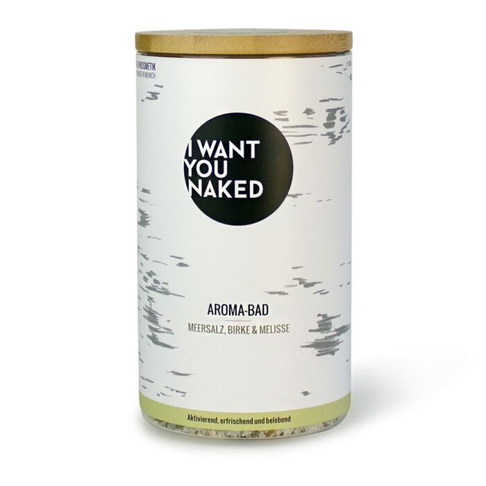 I want you naked - Aroma-Bad Birke und Melisse - 620g
